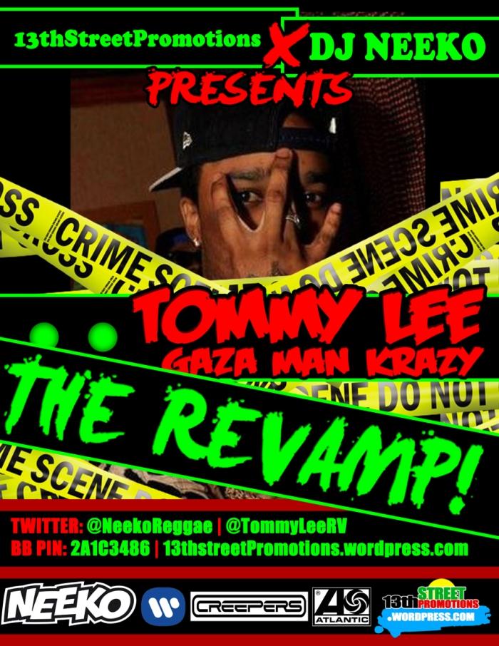 Jamaica, Dancehall, Deejay Neeko, 13thStreetPromo, 13thStreetPromotions, Tommy Lee Sparta
