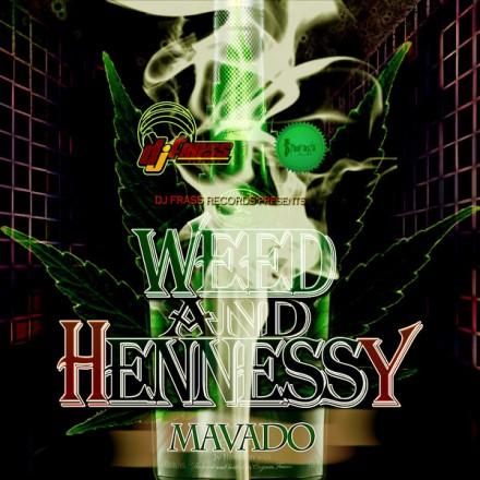 00-Mavado-Weed-&-Hennesy-Cover