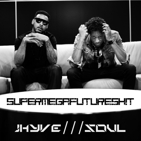 JHYVE x SOUL - SUPERMEGAFUTURESH!T [cover]