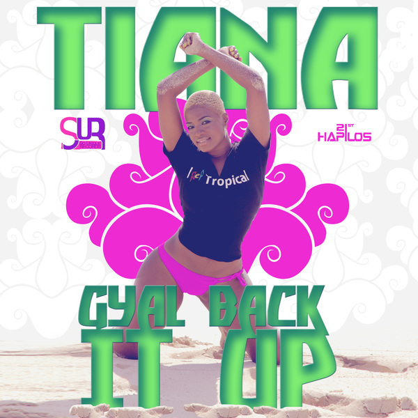 TIANA-GYAL-BACK-IT-UP-SO-UNIQUE-RECORDS