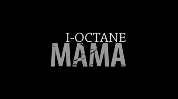 I-Octane - Mama