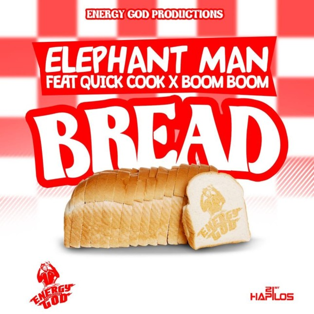 ELEPHANT MAN FT. QUICK COOK X BOOM BOOM - BREAD - ENERGY GOD PRODUCTIONS
