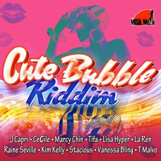 Cute-Bubble-Riddim-cover-FINAL-_1-700x700