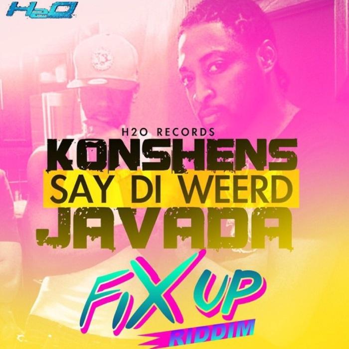 Javada Konshens Say Di Weerd Say Di Werd 13thstreetpromo 13thstreetpromotions Caribbean