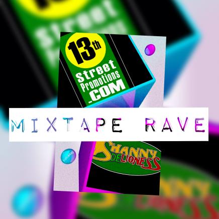 Mixtape Rave