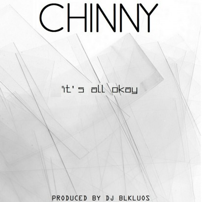 CHINNY - IT'S ALL OKAY
