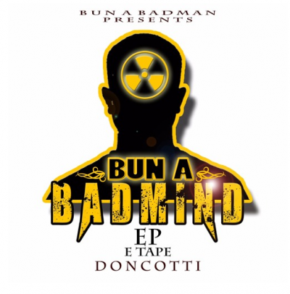Don Cotti, CottiSTN, Bun A Badmind EP, DubStep, EP, Jamaica, UK, 13thStreetPromotions