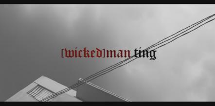 Wicked Man Ting, Popcaan, unruly, Jamaica, 13thStreetPromotions, RD Studios
