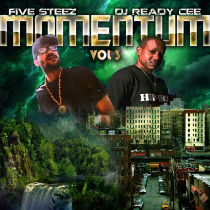 Five Steez, DJ Ready Cee, Momentum Vol. 3, Hip Hop, 13thStreetPromotions, Rapper