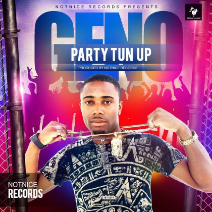 Geno, Geno_Music, Party Tun Up, Jamaica, 13thStreetPromotions