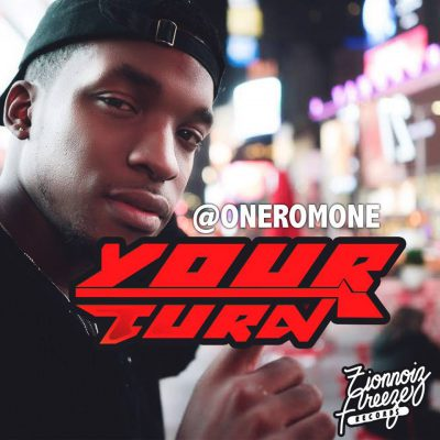 OneRomone, Your Turn, Romone Robinson, Jamaica, Dancehall, 13thStreetPromotions