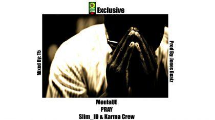 MoulaUE, Moula Di Don, Slim ID, Slim I.D., Karma Crew, KarmaCrew876, Pray, Hip Hop, 13thStreetPromotions, Blog, Rapper, Rap, Jamaica, Jamaican Hip Hop