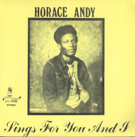 Horace Andy, Our Jamaican National Heroes, Sings For You and I, Oldies Sunday, Oldies, Old School, 13thStreetPromotions, Blog, Jamaica, Reggae, 1978