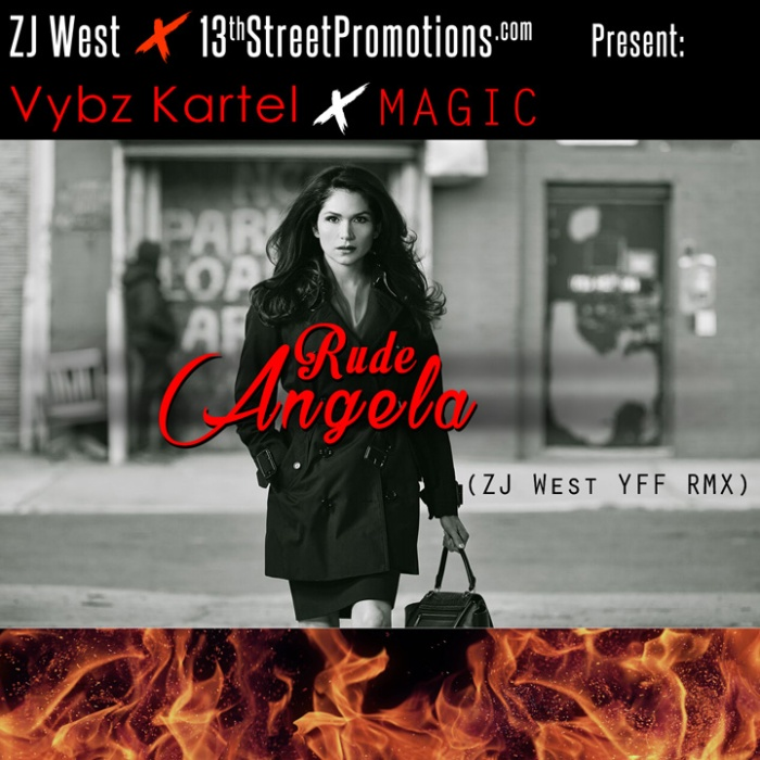 Jamaica, Dancehall, Reggae, Remix, Zj West, Zipjock West, 13thStreetPromotions, Power, Angie, Dutty Angela, Rude Angela, ZJWestYFFRMX, Vybz Kartel, Magic, OurNameIsMagic,
