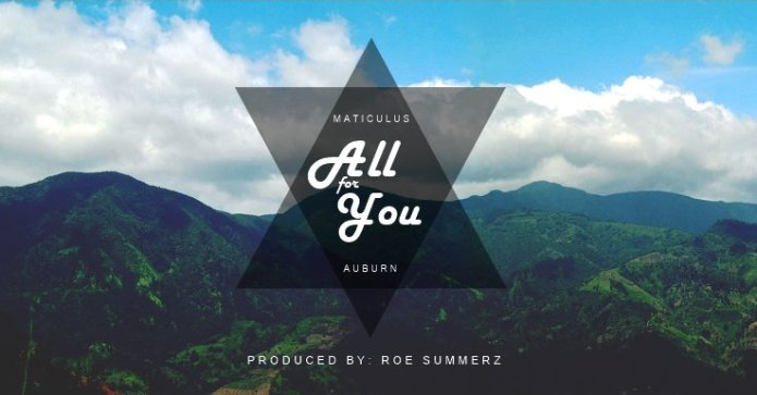 Maticulus Auburn, Maticulus, All For You, Roe Summerz, Jamaica, Reggae Fusion, Blog, 13thStreetPromo, 13thStreetPromotions, Music, Soundcloud, For The Culture