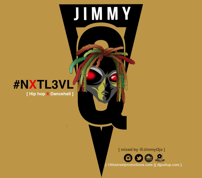 Jamaica, Dancehall, Hip Hop, DJ, JimmyQJA, JimmyQ, 13thStreetPromotions, 13thStreetPromo, Blog, Blogger, Caribbean, Music, #NxtL3vl, NxtL3vl, DJPullUp, For The Culture