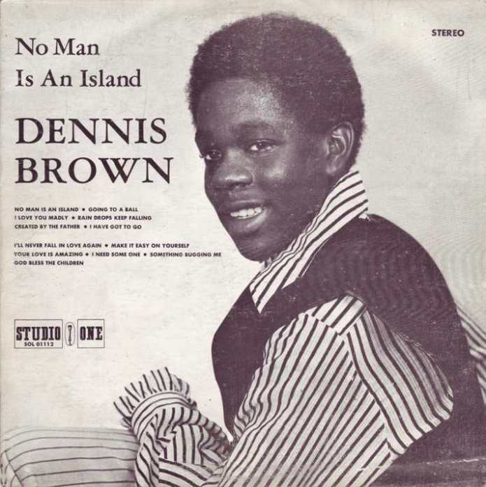 Jamaica, Music, Dennis Brown, Child Star, No Man Is An Island, Blog, 13thStreetPromotions, 13thStreetPromo, Blogger, Caribbean, For The Culture, Oldies, Oldies Sunday, Child's Month,