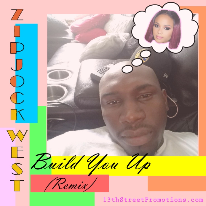 Jamaica, Dancehall, DJ, Blog, 13thStreetPromo, 13thStreetPromotions, Foota Hype, ZJ West, Zipjock West, Dexta Daps, iShawna, Build You Up, Chinese Jordan, Remix,