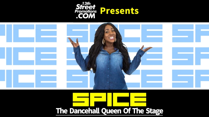 Spice, Jamaica, SpiceOfficial, Music, Blog, Blogger, 13thStreetPromo, 13thStreetPromotions, Dancehall, Deejay, Diva,