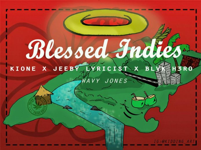 Jamaica, Caribbean, Music, Hip Hop, Reggae, Dancehall, Blog, 13thStreetPromotions, Blessed Indies, West Indies, Kione Zaire, Jeeby Lyricist, Blvk H3ro, Kidding Art, For The Culture,