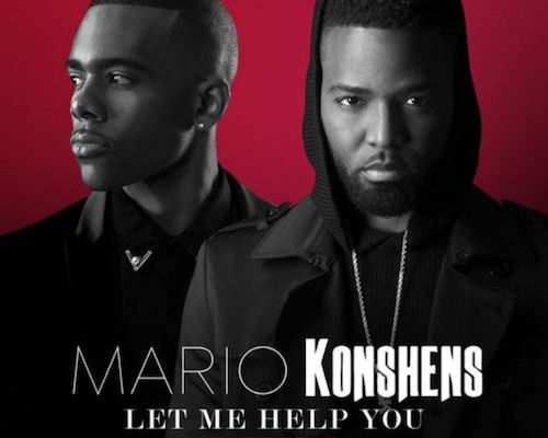 Mario, Konshens, Mario Barrett, Let Me Help You, Let Me Help You Remix, Music, Jamaica, Dancehall, R&B, Blog, Blogger, 13thStreetPromo, 13thStreetPromotions, Pop Music,