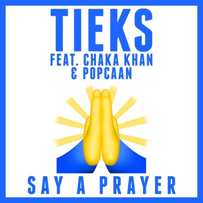 Jamaica, USA, UK, Music, Pop Music, EDM, Dancehall, Tieks, Tieks Music, Chaka Khan, Popcaan, Blog, 13thStreetPromotions, 13thStreetPromo, Caribbean, EDM, Pop Music, For The Culture, Entertainment, Say A Prayer, Prayer, Praying Hands Emoji, Unruly, Unruly Boss,