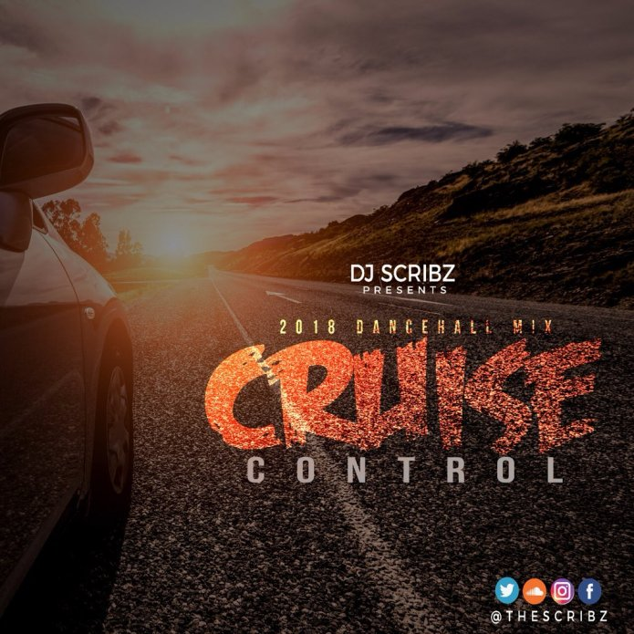 Jamaica, Dancehall, DJ, Music, Blog, 13thStreetPromotions, 13thStreetPromo, DJ Scribz, TheScribz, Mixtape, Mix, Cruise Control Mixtape, Unruly, Entertainment, Caribbean, Soundcloud, TheScribz,