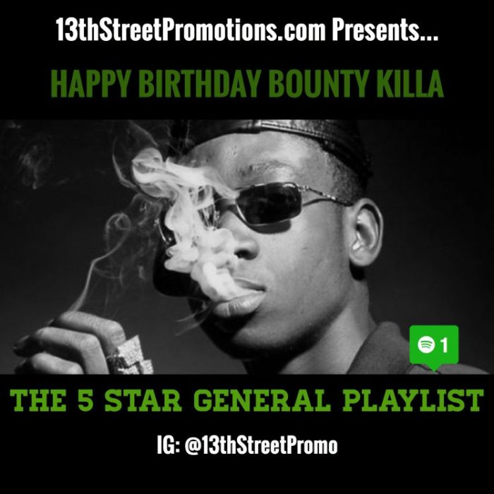 Jamaica, Reggae, Dancehall, Music, Blog, 13thStreetPromotions, 13thStreetPromo, Spotify, Bounty Killa, Rodney Price, GrungGaadZilla, Grung Gad, Playlist, Spotify Playlist, Happy Birthday Bounty Killa,