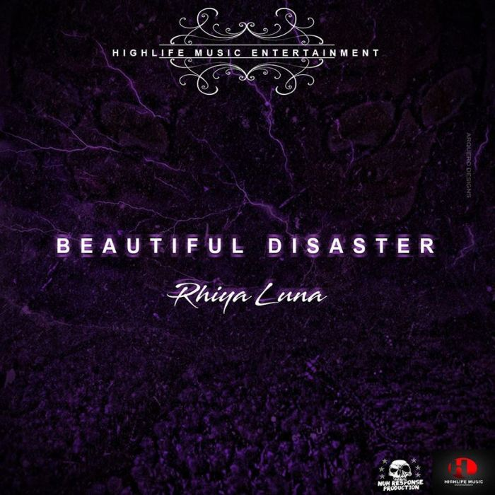 Rhiya Luna, Beautiful Disaster, Music, Blog, Dancehall, Pop Music, 13thStreetPromotions, 13thStreetPromo, High Life Music, Caribbean, Rhiya, Luna,
