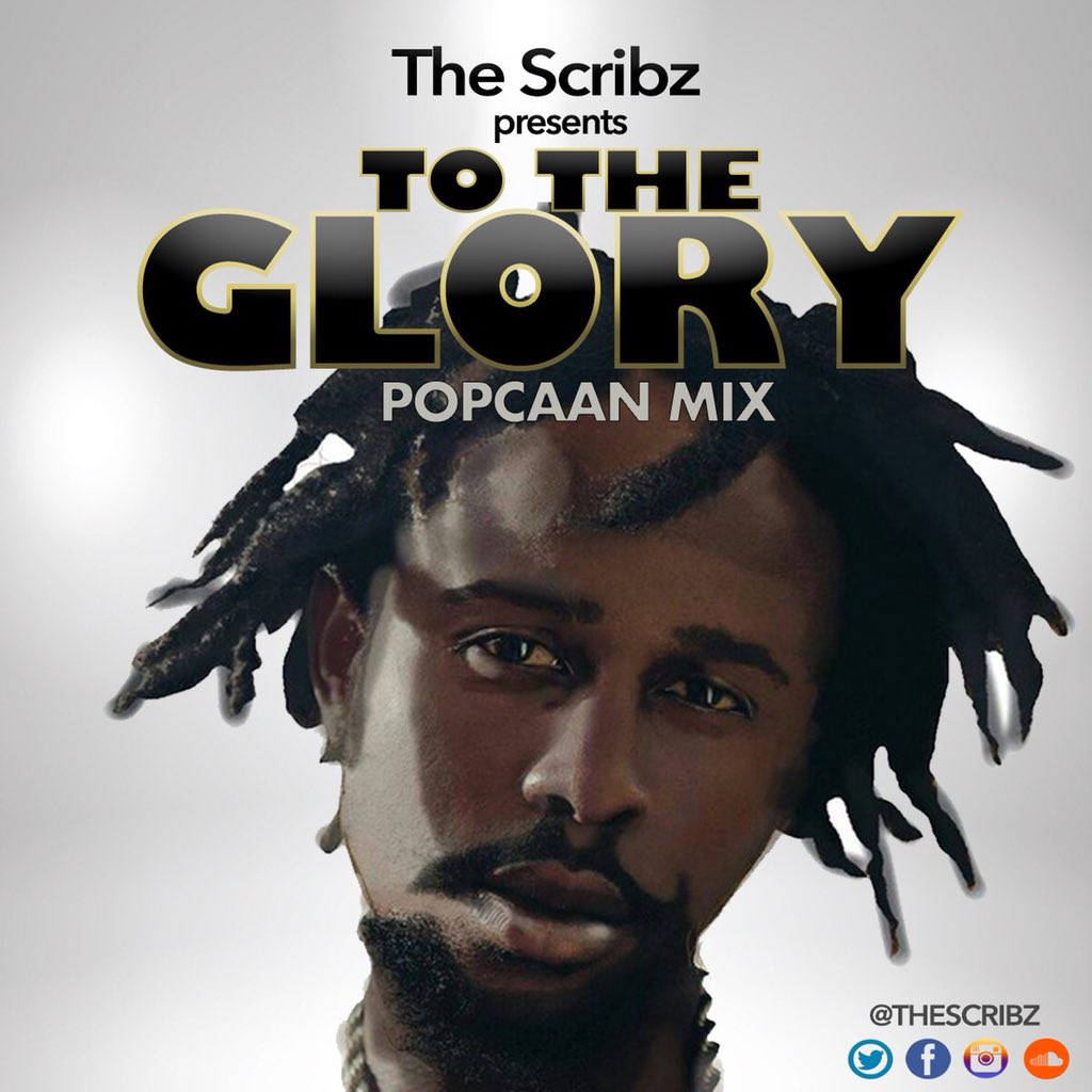 """TheScribz Pays Tribute To @PopcaanMusic With """"To The Glory"""
