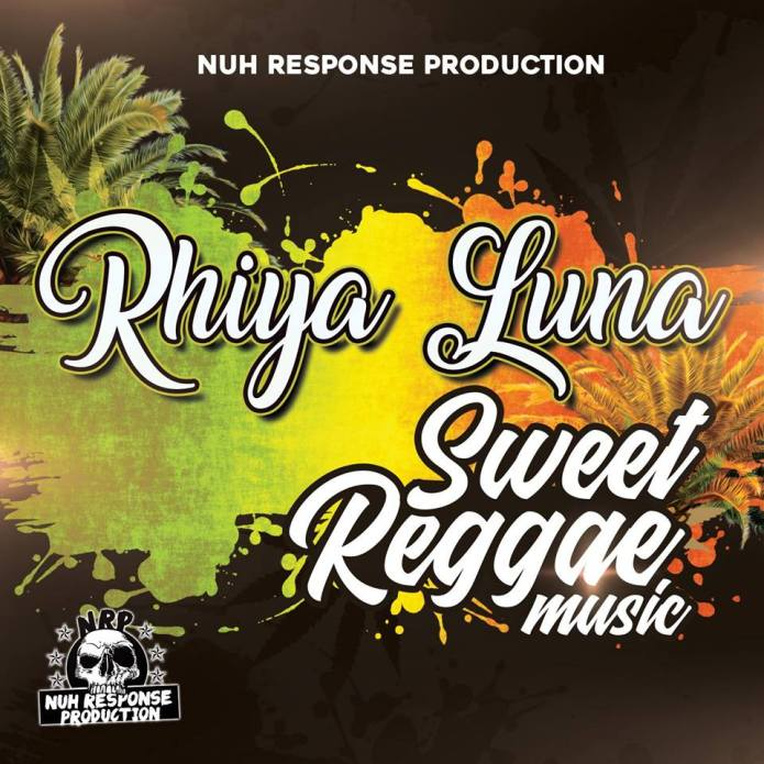 Jamaica, Reggae, Music, Blog, 13thStreetPromotions, 13thStreetPromo, Rhiya Luna, Sweet Reggae Music, Caribbean, Entertainment, Nuh Response Production, Singer,