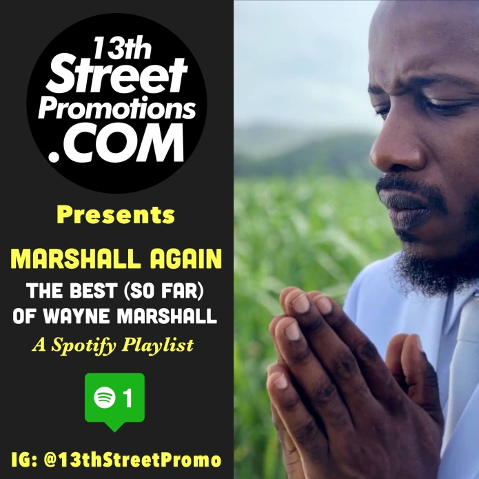 Wayne Marshall, Music, Blog, Jamaica, Dancehall, Reggae, Hip Hop, Gospel Music, 13thStreetPromotions, 13thStreetPromo, Spotify, Spotify Playlist, Caribbean, Playlist, Wayne Marsheezy, Glory To God,