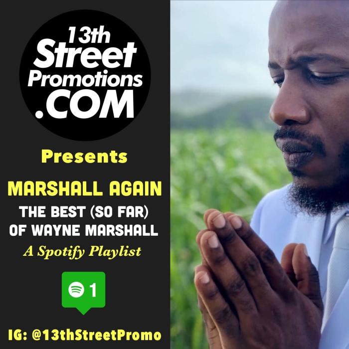 Wayne Marshall, Music, Blog, Jamaica, Dancehall, Reggae, Hip Hop, Gospel Music, 13thStreetPromotions, 13thStreetPromo, Spotify, Spotify Playlist, Caribbean, Playlist, Wayne Marsheezy, Glory To God,