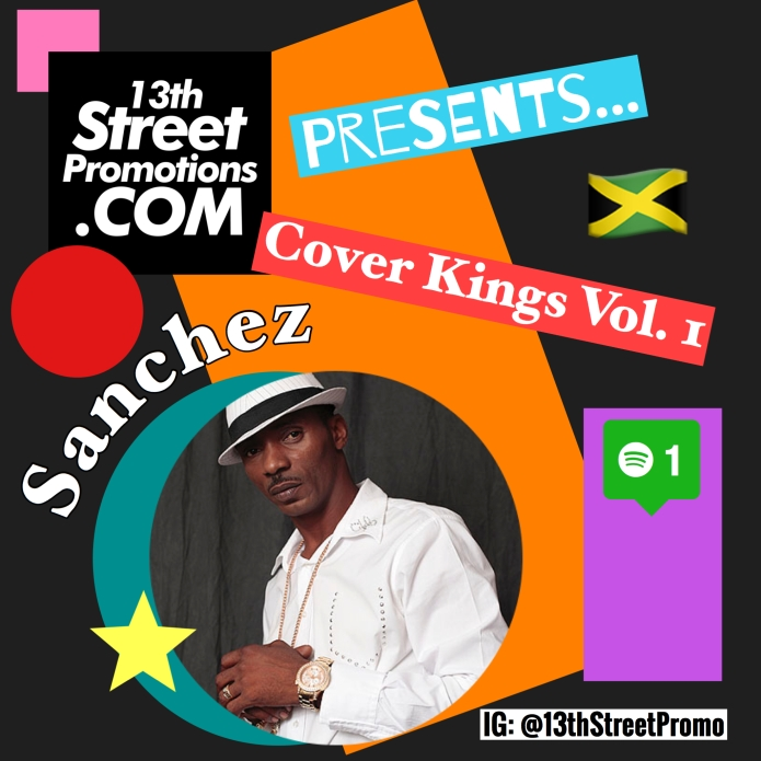 Jamaica, Music, Dancehall, Reggae, Gospel Music, R&B, Pop Music, Caribbean, Sanchez, Sanchez876, Cover King, Song Cover, Spotify, Playlist, Spotify Playlist, Singer, Legend, Sanchez Drive