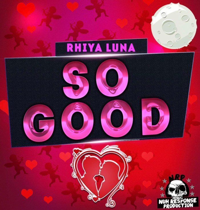 Jamaica, Reggae, Music, Blog, 13thStreetPromotions, 13thStreetPromo, Rhiya Luna, Caribbean, Entertainment, Nuh Response Production, Singer, So Good, Love, Love Song, Dancehall,