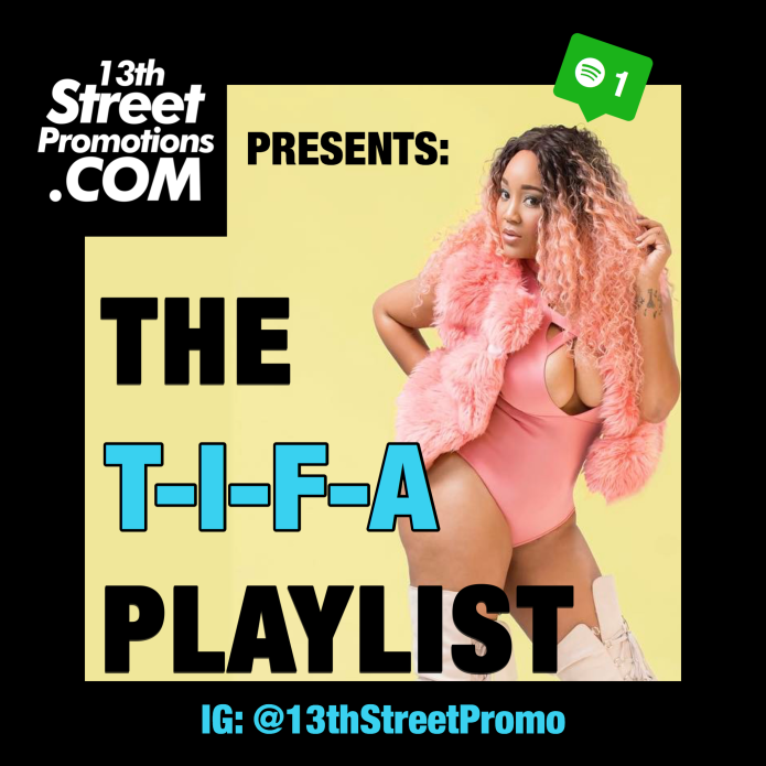 Jamaica, Dancehall, Music, Blog, 13thStreetPromotions, Tifa, ItstheTifa, Playlist, Spotify, Spotify Playlist, Caribbean, Happy Birthday Tifa, December 12,