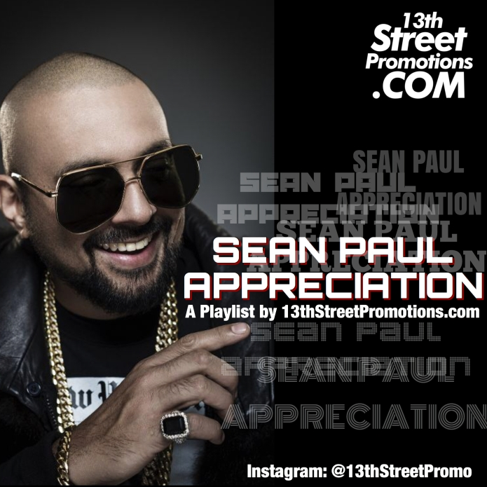 Jamaica, Dancehall, EDM, Pop Music, Reggae, Music, Blog, 13thStreetPromotions, 13thStreetPromo, Sean Paul, dutty rock, DuttyPaul, Spotify, Tidal, Playlist, Sean Paul Appreciation, Caribbean, Classics, Hits,