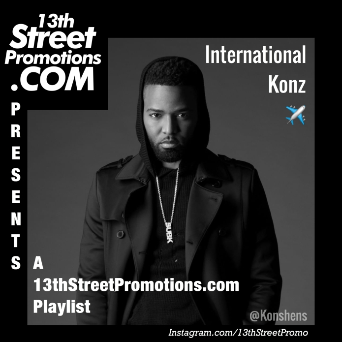 Jamaica, Dancehall, Music, Blog, Hip Hop, EDM, Pop Music, Reggae, 13thStreetPromotions, 13thStreetPromo, Blog, Konshens, Konz876, International Konz, Tidal, Spotify, Playlist, Music Playlist, Caribbean, Entertainment,
