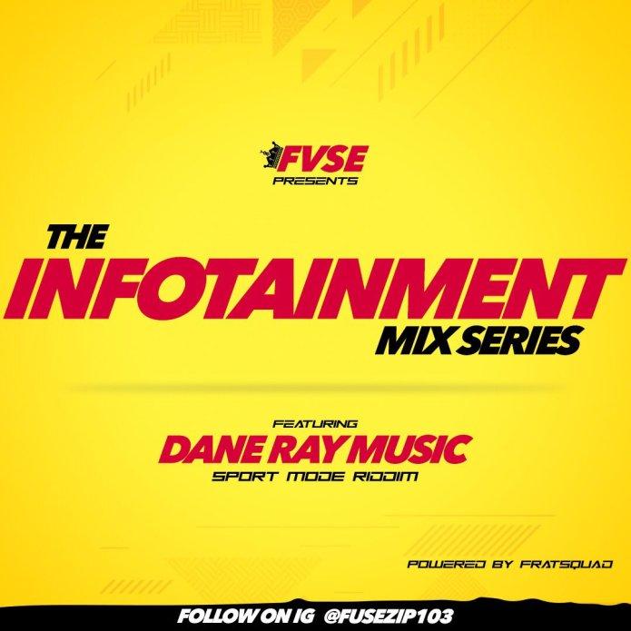 Jamaica, Dancehall, Music, Blog, 13thStreetPromotions, 13thStreetPromo, DJ, DJ Fuse, Kxng Fvse, Dj Fvse, Zip 103 FM, Infotainment Mix Series, FuseZip103, Dane Ray Music, Sport Mode Riddim, Caribbean, Mixtape, Mix