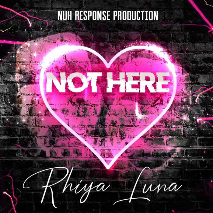 Jamaica, Boston, Dancehall, R&B, Pop Music, Music, Blog, 13thStreetPromotions, 13thStreetPromo, Rhiya Luna, Caribbean, Not Here, Nuh Response Production, Afrobeats, Singer