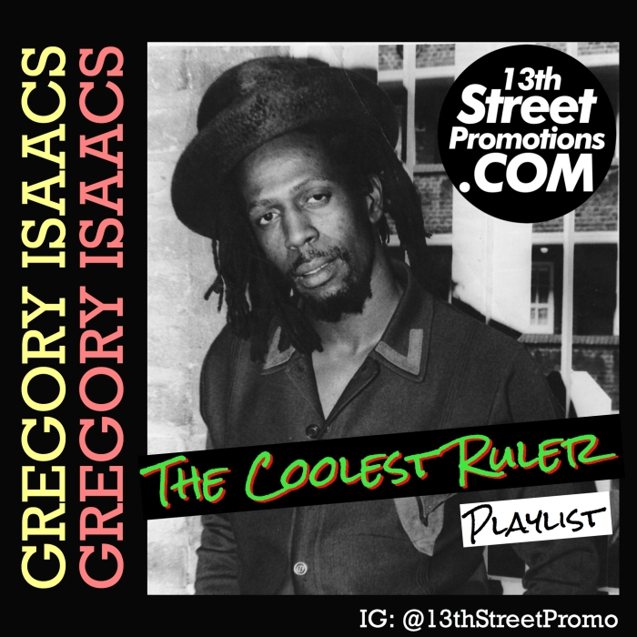Jamaica, Dancehall, Reggae, Pop Music, Music, Roots Reggae, Lover's Rock, Music, Blog, 13thStreetPromotions, 13thStreetPromo, Gregory Isaacs, Playlist, Spotify Playlist, Spotify, Caribbean, Singer,