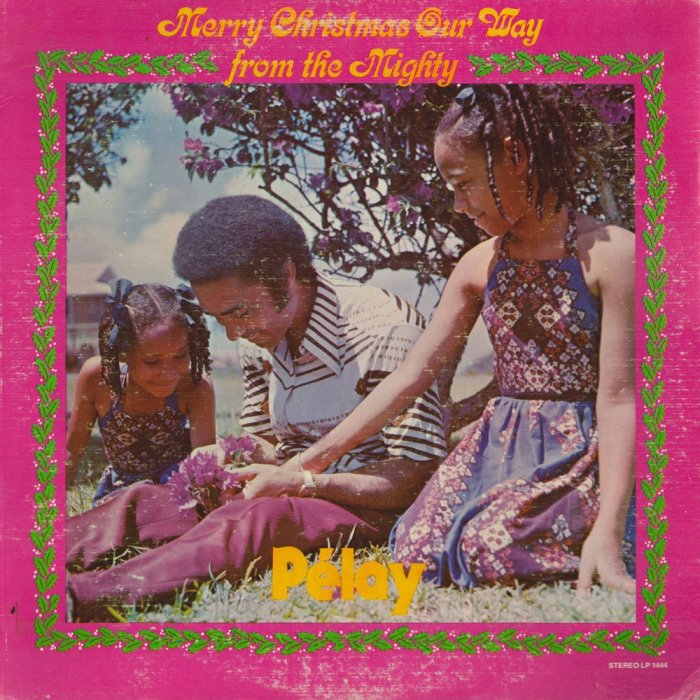 Jamaica, St. Lucia, Music, Parang, Calypso, Blog, 13thStreetPromotions, 13thStreetPromo, Mighty Pelay, Pelay, Merry Christmas Our Way, Oldies Sunday, Old School, 1977, No More Gift For Christmas, Caribbean, Christmas, Merry Christmas,