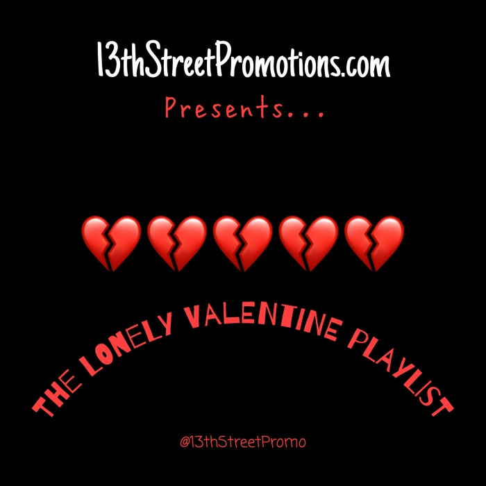 Jamaica, Dancehall, R&B, Music, Blog, 13thStreetPromotions, 13thStreetPromo, Valentine's Day, The Lonely Valentine Playlist, Playlist, Caribbean, Sad Songs, February 14, Feb. 14, VDay, V-Day, V Day, Vybz Kartel, John Holt, Wayne Wonder, Alton Ellis, Dawn Penn, Da'Ville, Lonely Hearts Club, Lonely, Sizzla