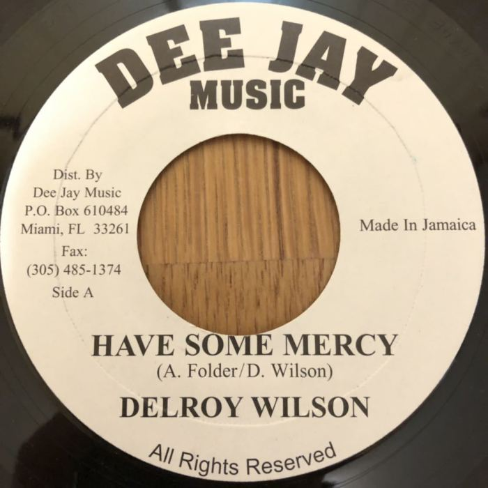 Jamaica, Reggae, Soul Music, R&B, Music, Blog, 13thStreetPromotions, 13thStreetPromo, Delroy Wilson, Have Some Mercy, Oldies, Oldies Sunday, Old School, 1973, Deejay Music, Caribbean, Throwback