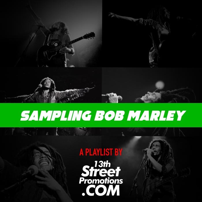 Jamaica, Reggae, Hip Hop, Music, Pop Music, Blog, 13thStreetPromotions, 13thstreetPromo, Bob Marley, Bob Marley 75, Caribbean, Spotify, Playlist, Sampling Bob, Bob Marley Sample, Caribbean,