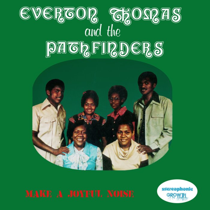 Everton Thomas & The Pathfinders - Make A Joyful Noise Jamaica Music Gospel Music Blog 13thStreetPromotions 13thStreetPromo I Shall Make It Oldies Sunday Oldies 1978 Caribbean Pastor Everton Thomas