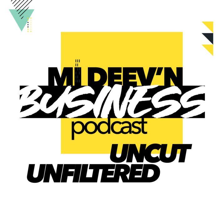 Me Deev'n Business Podcast Fuse 876Fuse ZJ Fuse Blog 13thstreetpromotions 13thstreetpromo caribbean