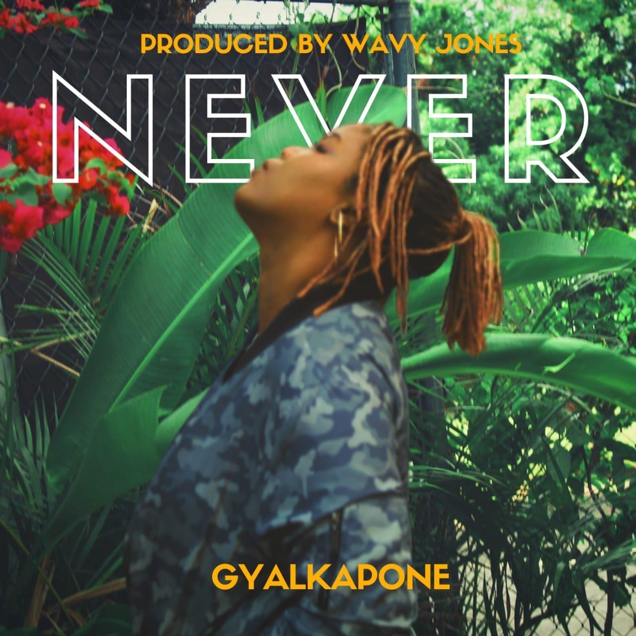 GyalKapone Wavy Jones Never Music Dancehall Pop Blog 13thStreetPromotions 13thStreetPromo Caribbean Heartbreak Kamoey Ng-You Singer 13th Street Visuals