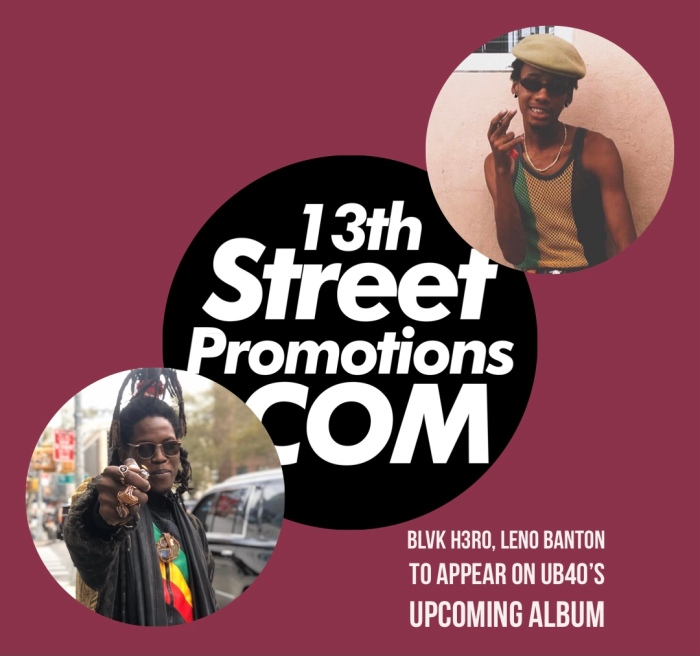 Jamaica Dancehall Reggae UK Music 13thStreetPromotions 13thStreetPromo Leno Banton Blvk H3ro UB40 Bigga Baggariddim Caribbean