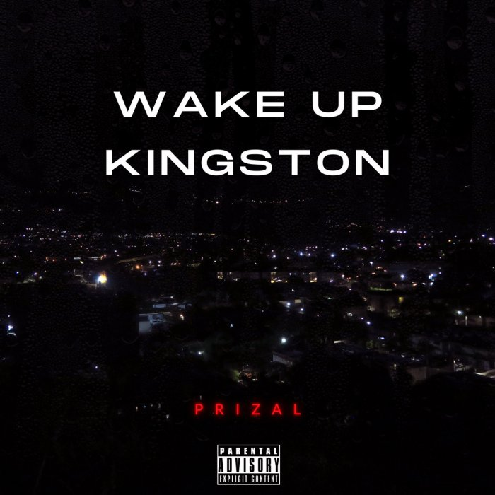Jamaica Dancehall Pop music Prizal PrizalMusic Blog Music 13thStreetPromo 13thStreetPromotions Wake Up Kingston Caribbean